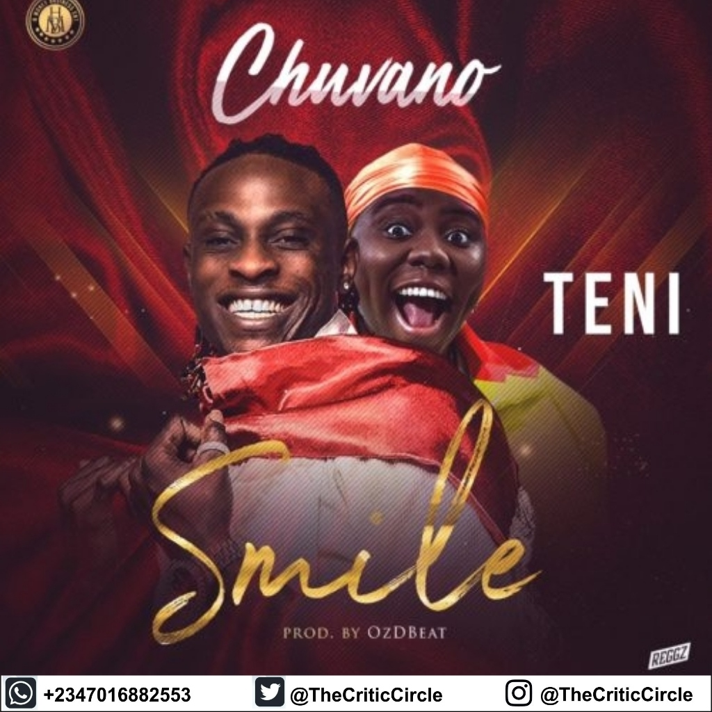 CHUVANO Feat TENI - SMILE (DOWNLOAD MP3)   Chuvano - Singer, Songwriter, Recording and Performing Artiste signed to HMB ( H Money Business)