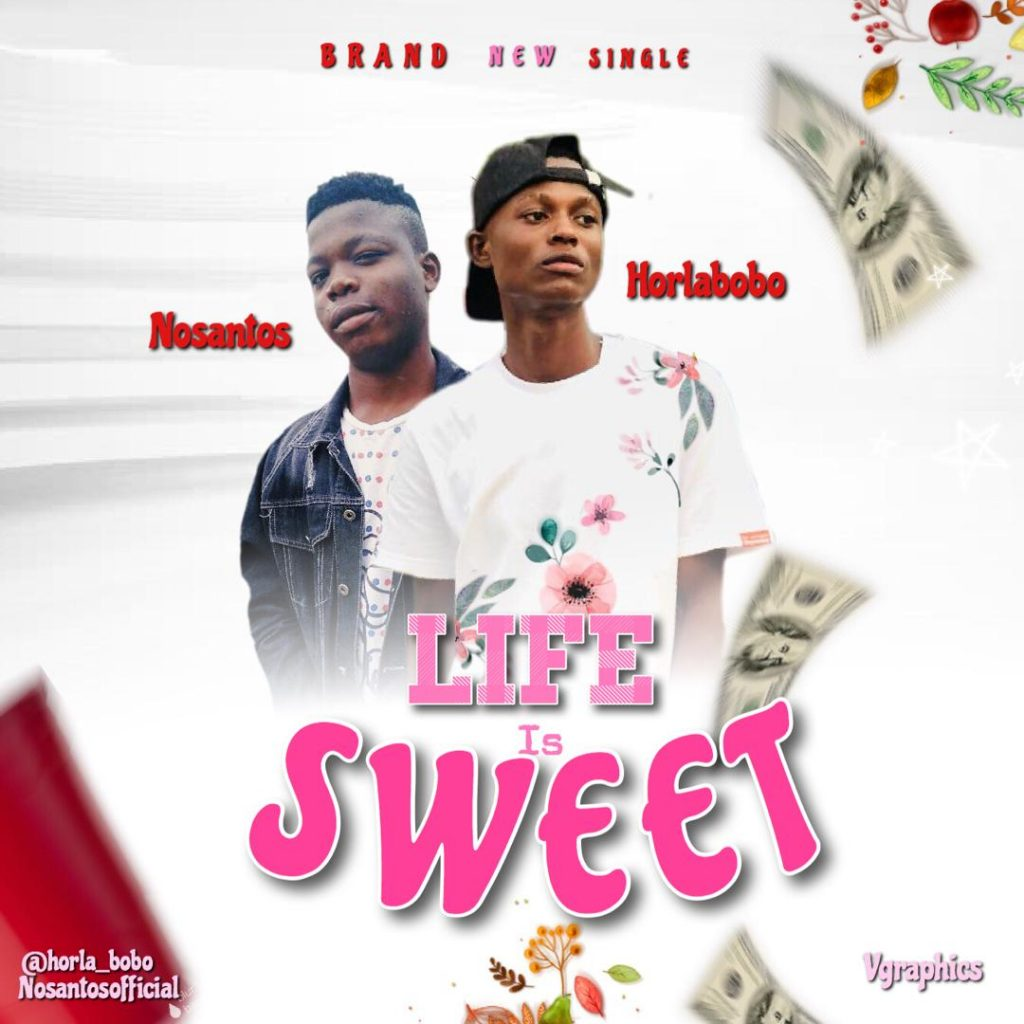 Horlabobo feat NoSantos - Life is Sweet (Download Mp3)