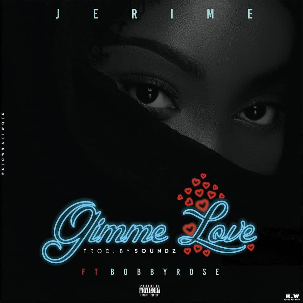 Jerime feat Bobbyrose - Gimme Love (Download Mp3)