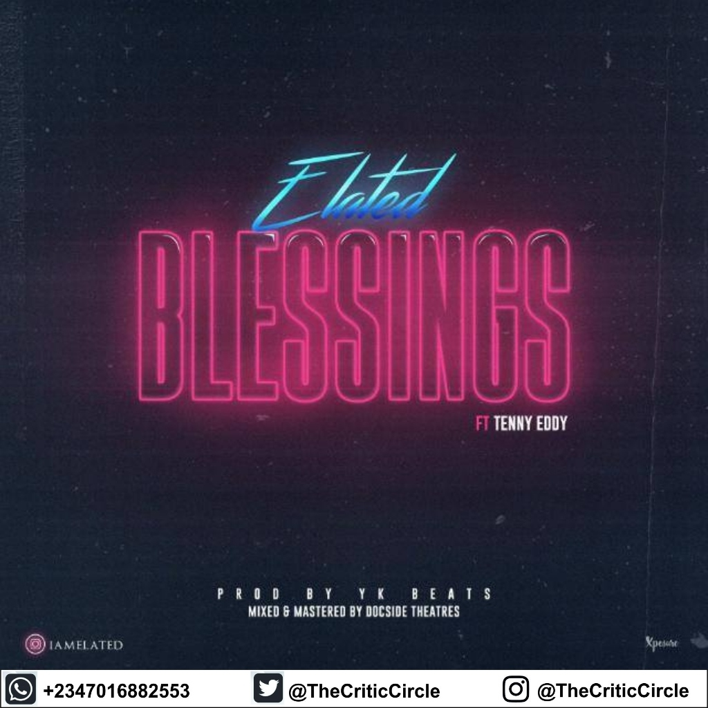 Elated feat Tenny - Blessings (Download Mp3)