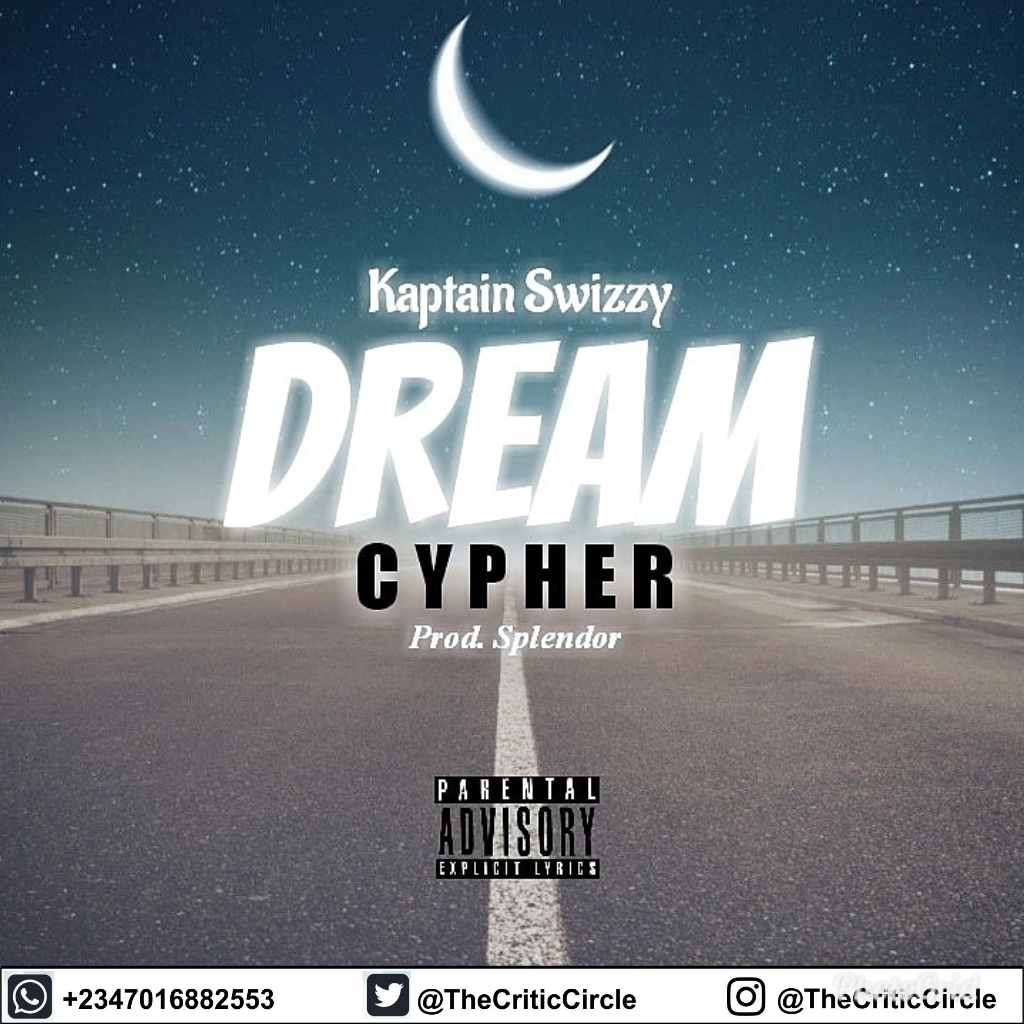 Kaptain Swizzy - Dream Cypher (Download)