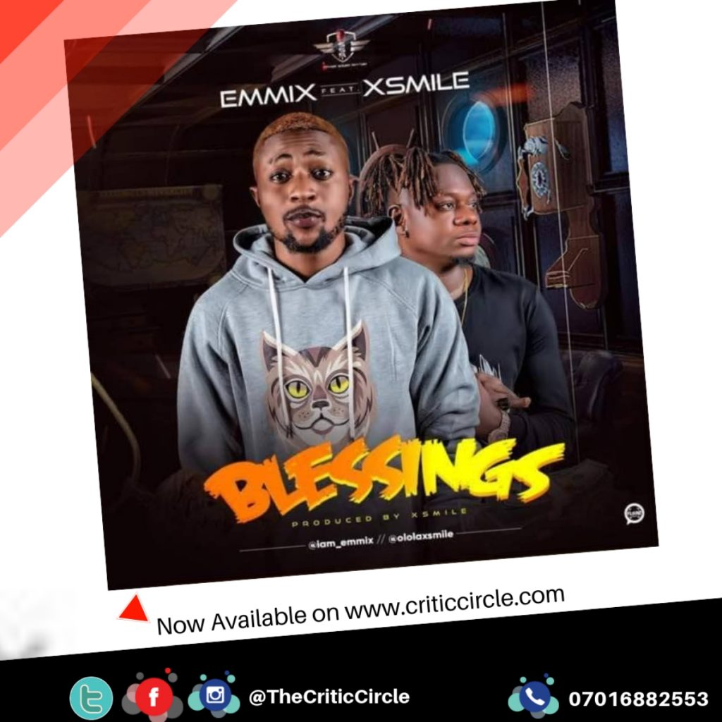 Emmix feat XSmile - Blessings (Download Mp3)