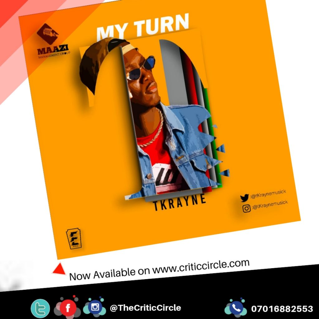 Hip Hop: TKrayne - My Turn (Download Mp3)