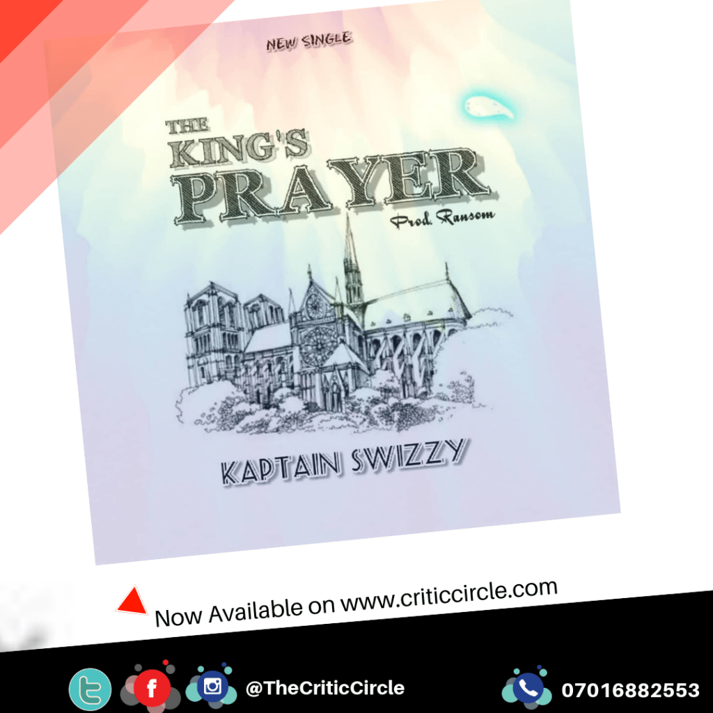 DH/Rap: Kaptain Swizzy - King's Prayer [Download Mp3]