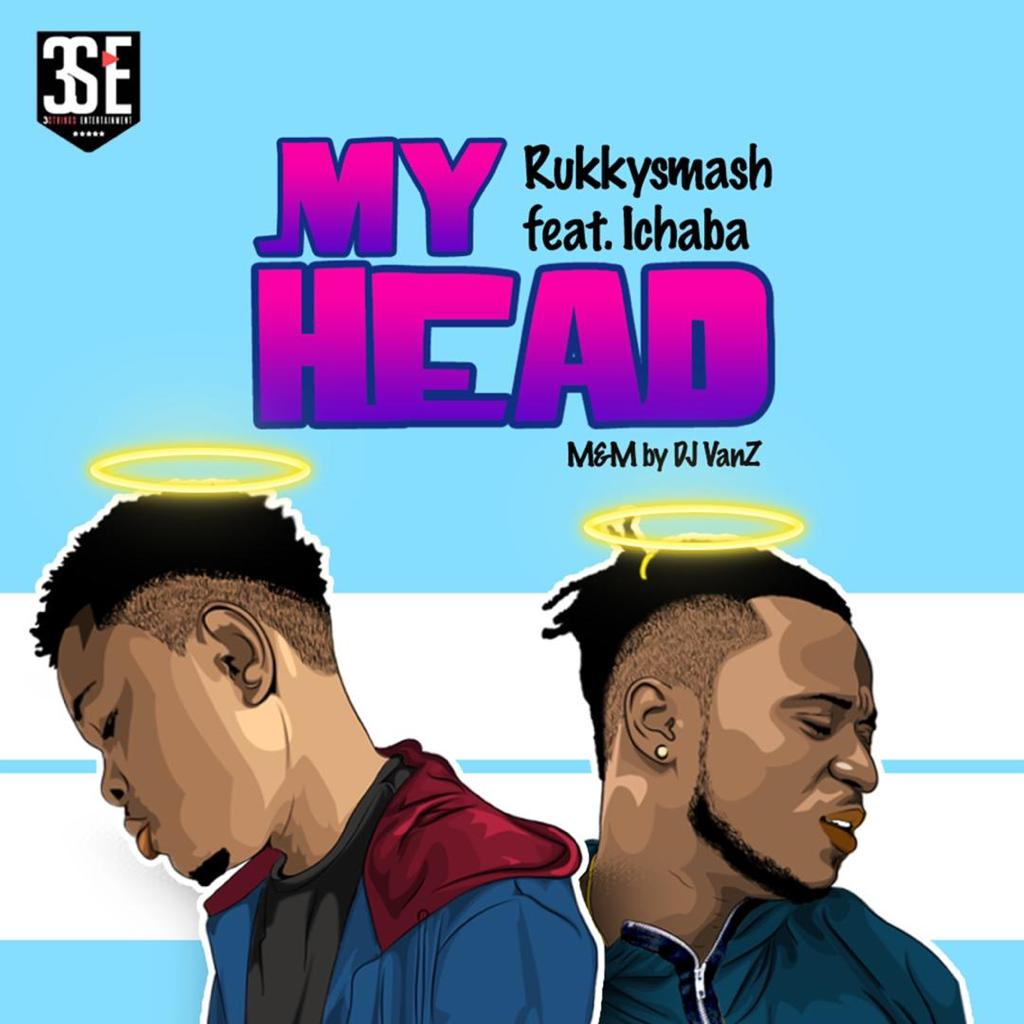 Rukkysmash feat Ichaba - My Head
