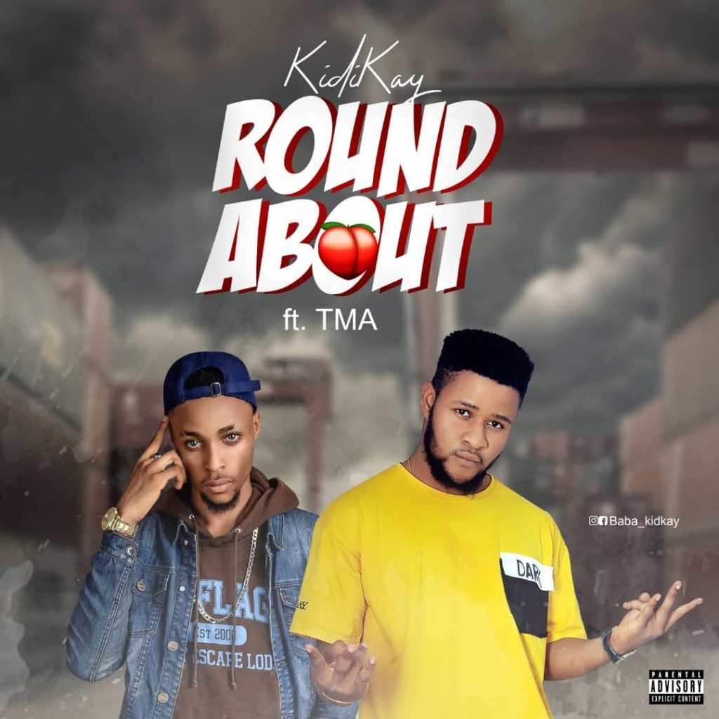 Kidikay feat TMA - Roundabout [Download Mp3]