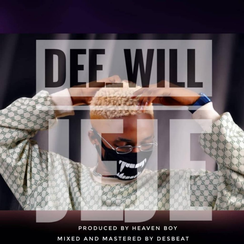 Pop: Dee Will - Jejely [Download Mp3]
