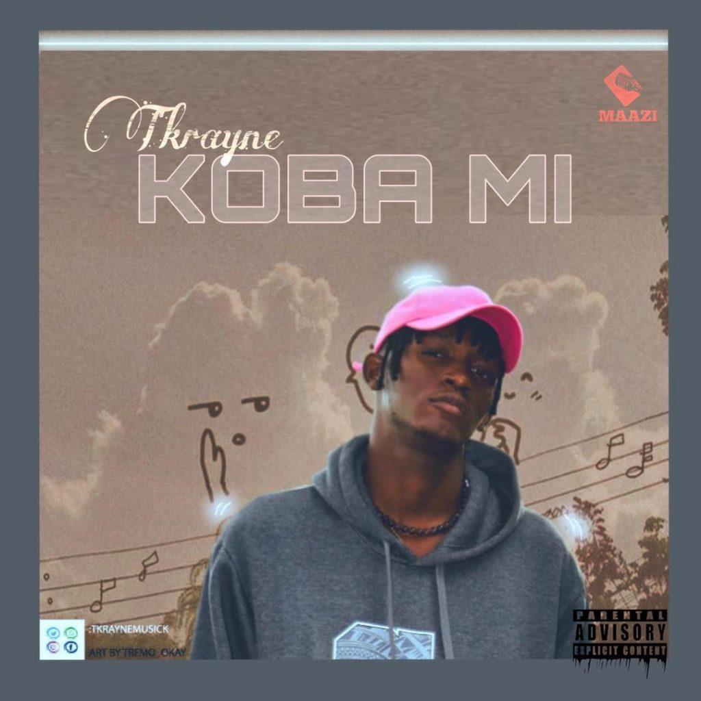 Tkrayne - Koba Mi