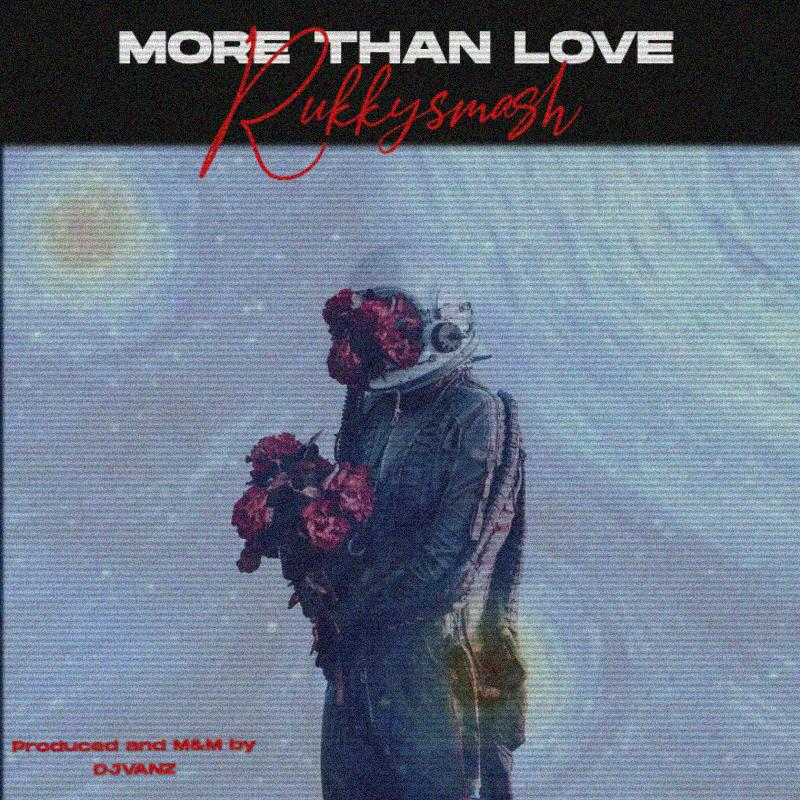 Rukkysmash - More Than Love