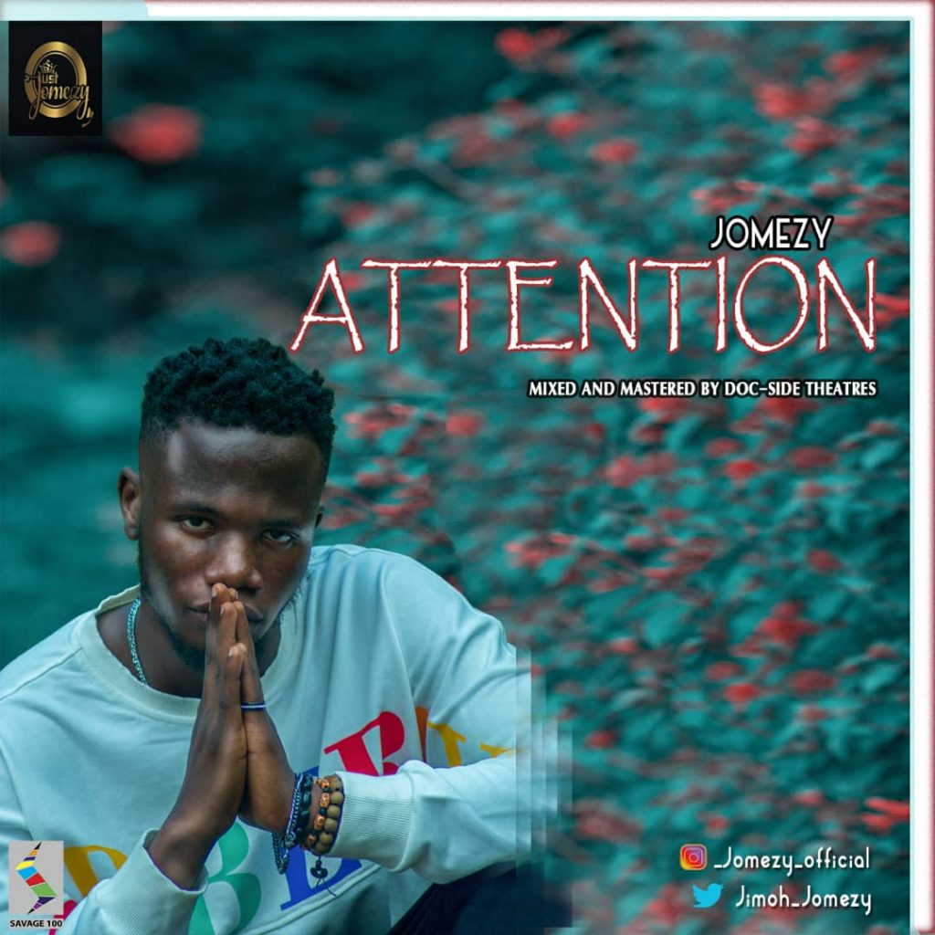 Jomezy - Attention (Download Mp3)