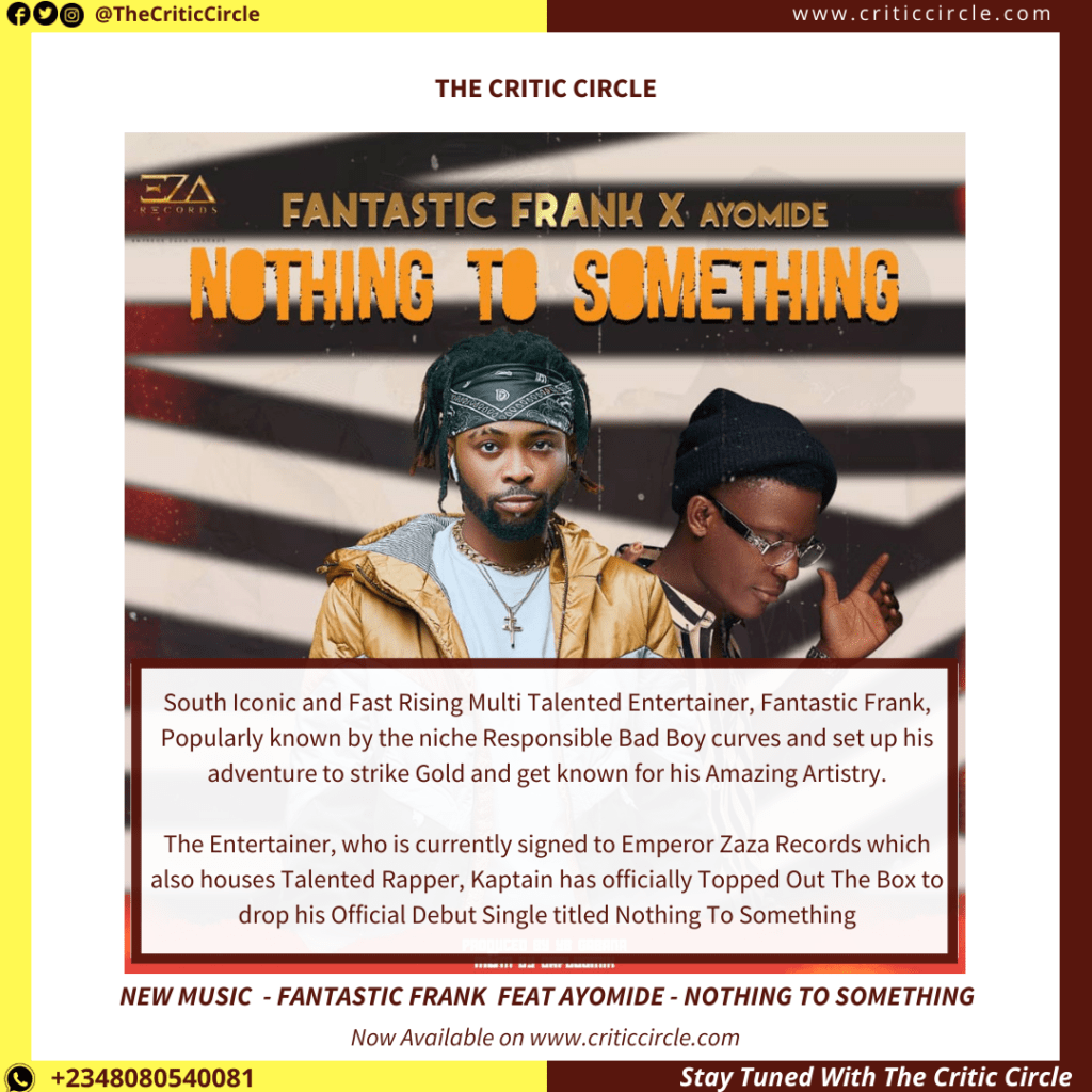 Fantastic Frank feat Ayomide - Nothing To Something [Download Mp3]