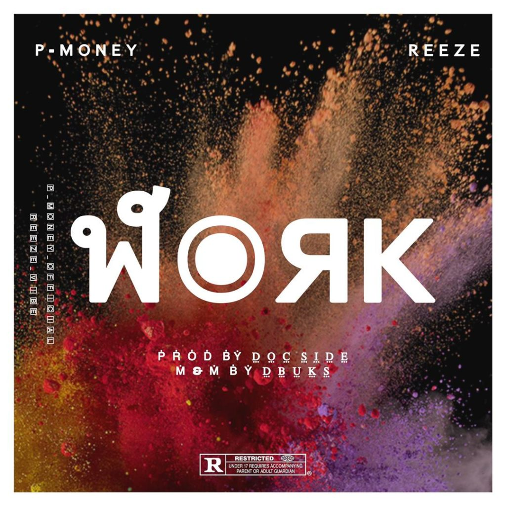 P Money feat Reeze - Work