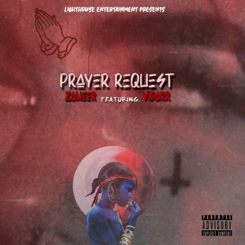 ZAHEER feat Vidarr - Prayer Request.