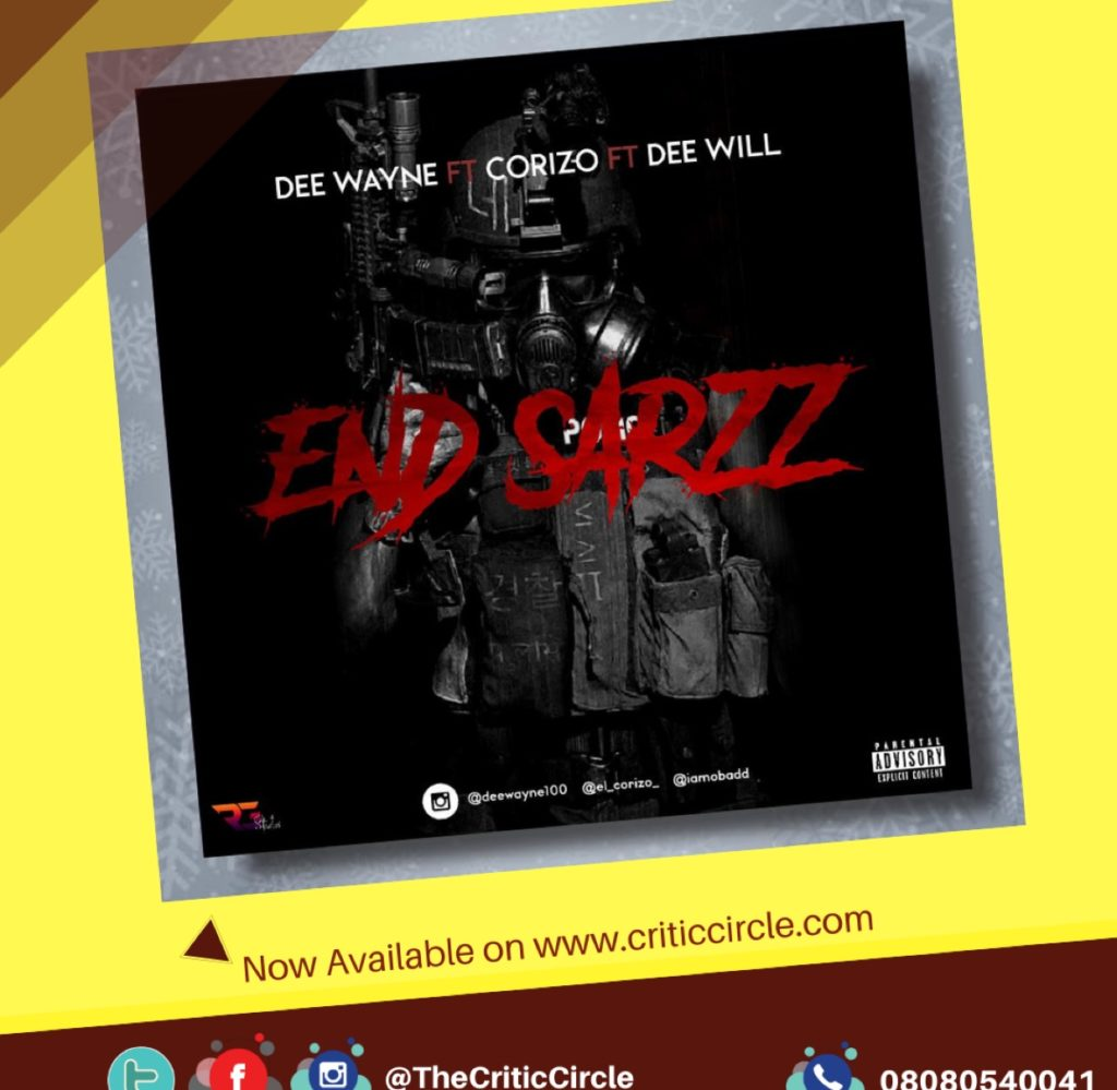 Dee Wayne Feat Corizo x Dee Will - End Sarz [Download Mp3]
