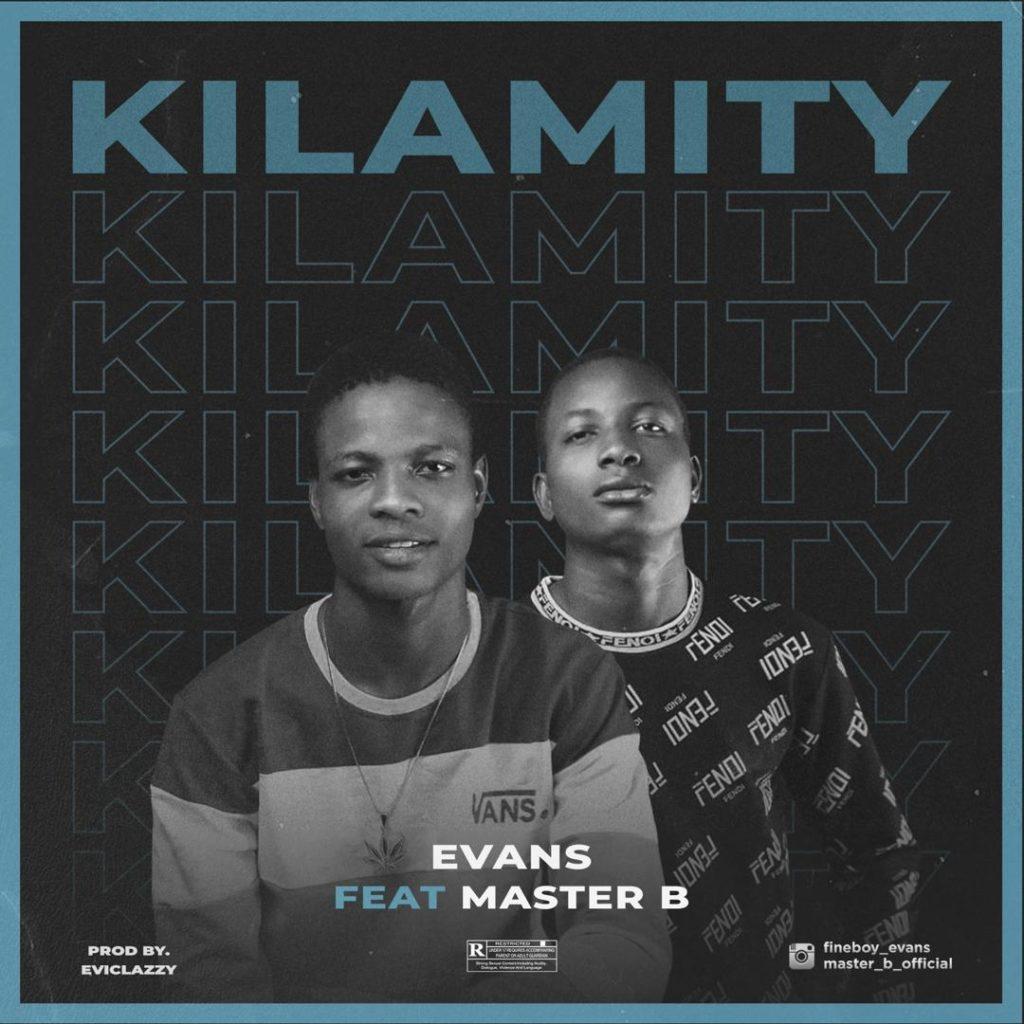 Evans feat Master B - Kilamity