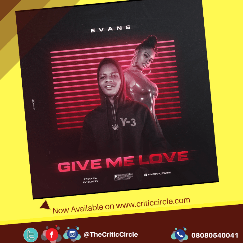 Evans - Give Me Love
