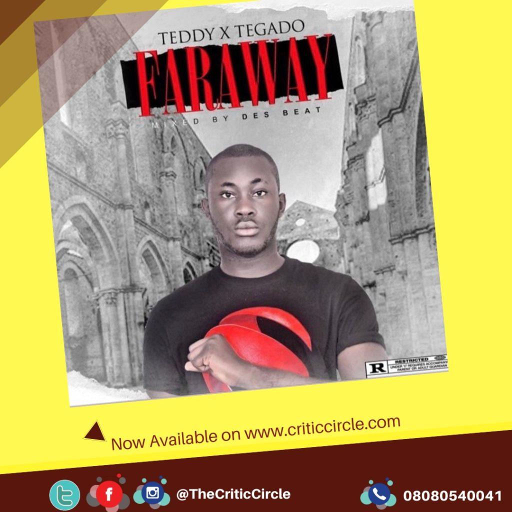 Teddy feat Tegado - Faraway