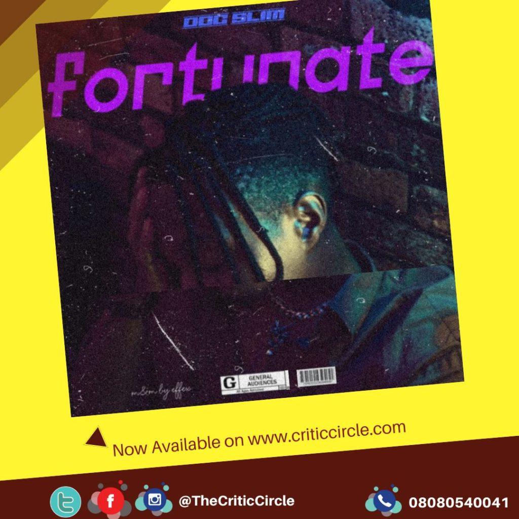 Doc Slim - Fortunate (Critic Circle)