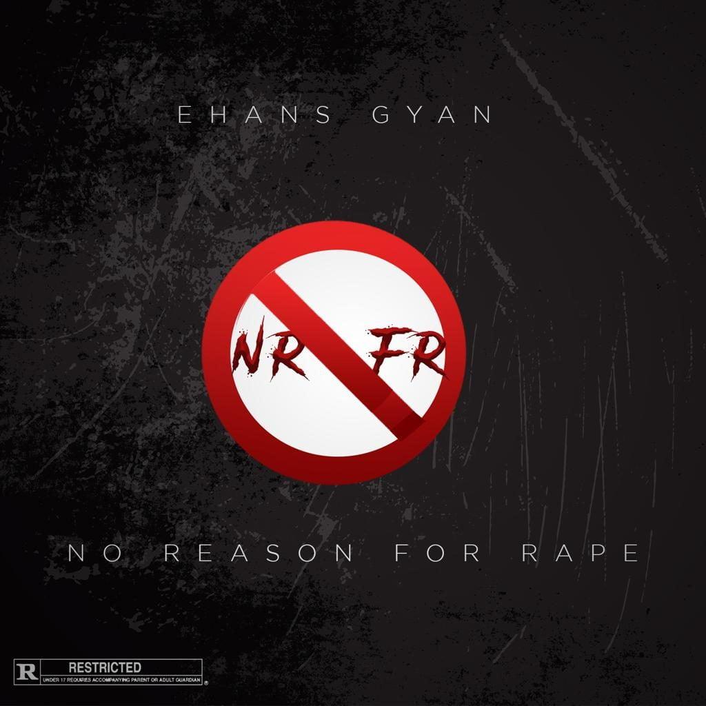 No Reason For Rape - Ehans Gyan