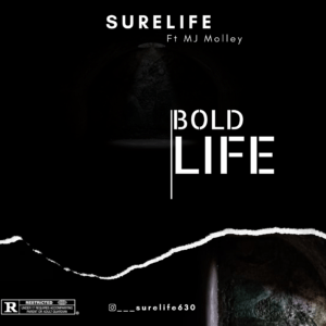 Surelife Feat MJ Molley - Bold Life [Download Mp3]