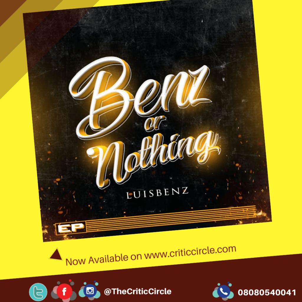 LUISBENZ - BENZ OR NOTHING