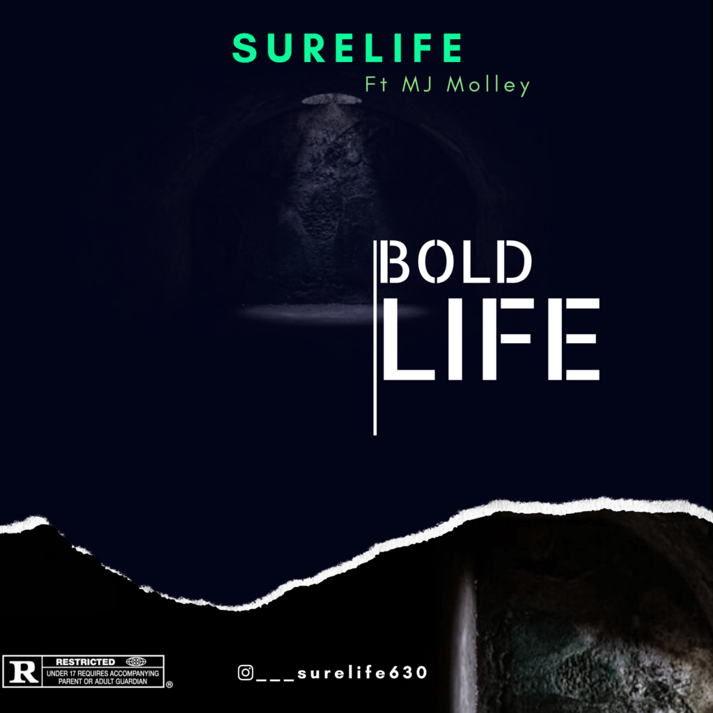 Hip Hop: Surelife Feat MJ Molley - Bold Life [Download Mp3]