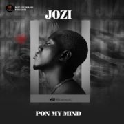 Jozi - Pon My Mind