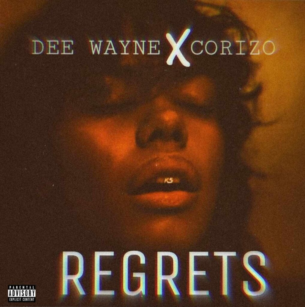 Dee Wayne feat Corizo - Regrets [Download Mp3]