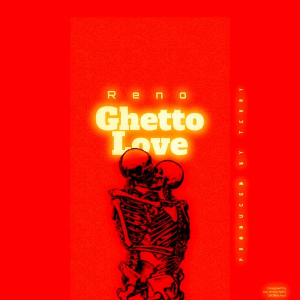 Reno - Ghetto Love [Download Mp3]