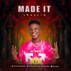 Kasvido - Made It