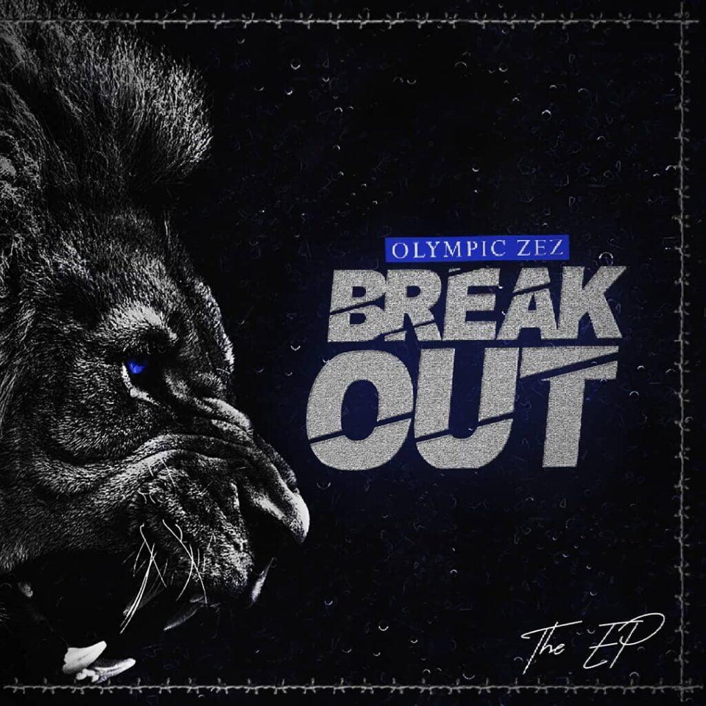 Olympic Zez - Break Out