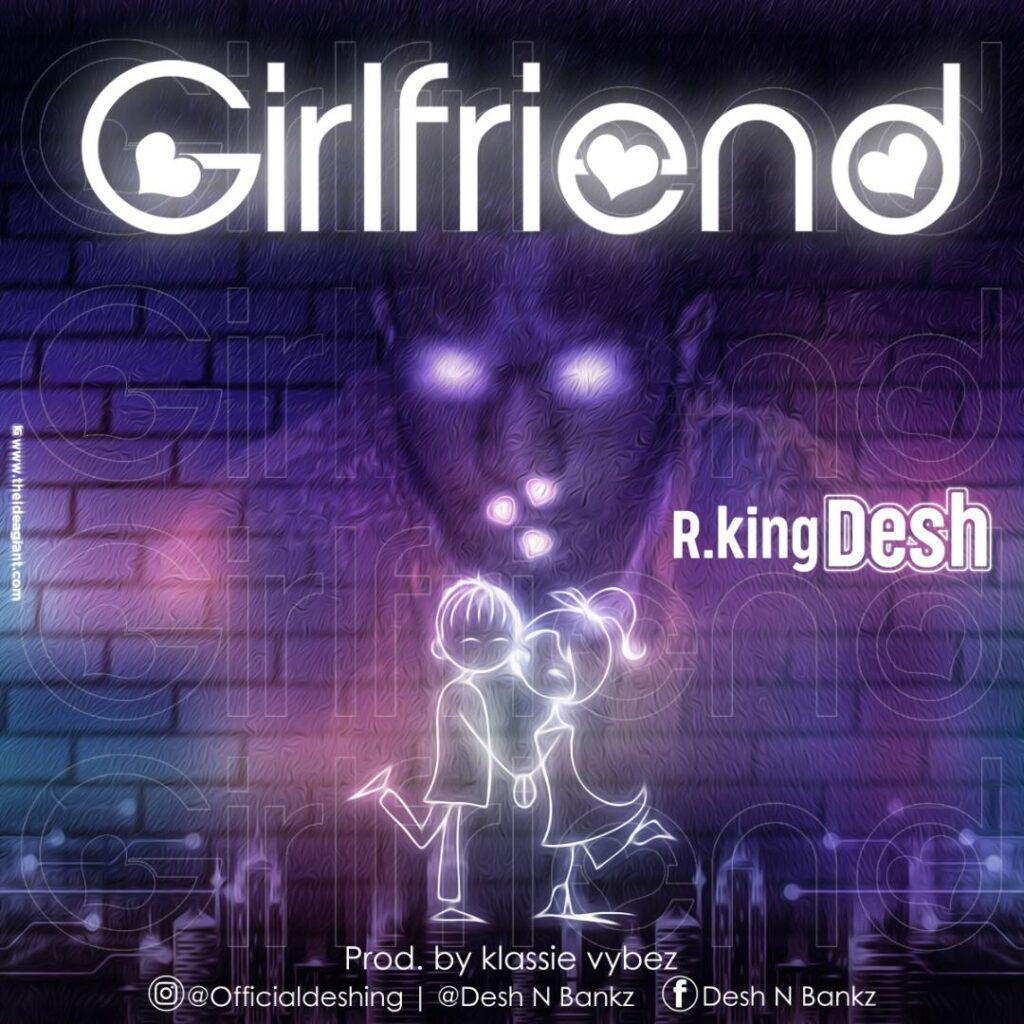 R.KingDesh - Girlfriend