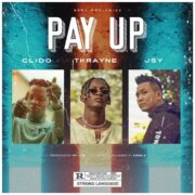 Clido - Pay Up feat Tkrayne & Jsy