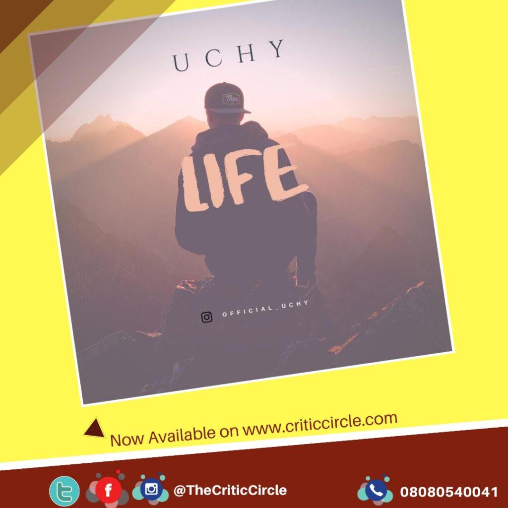 Uchy - Life