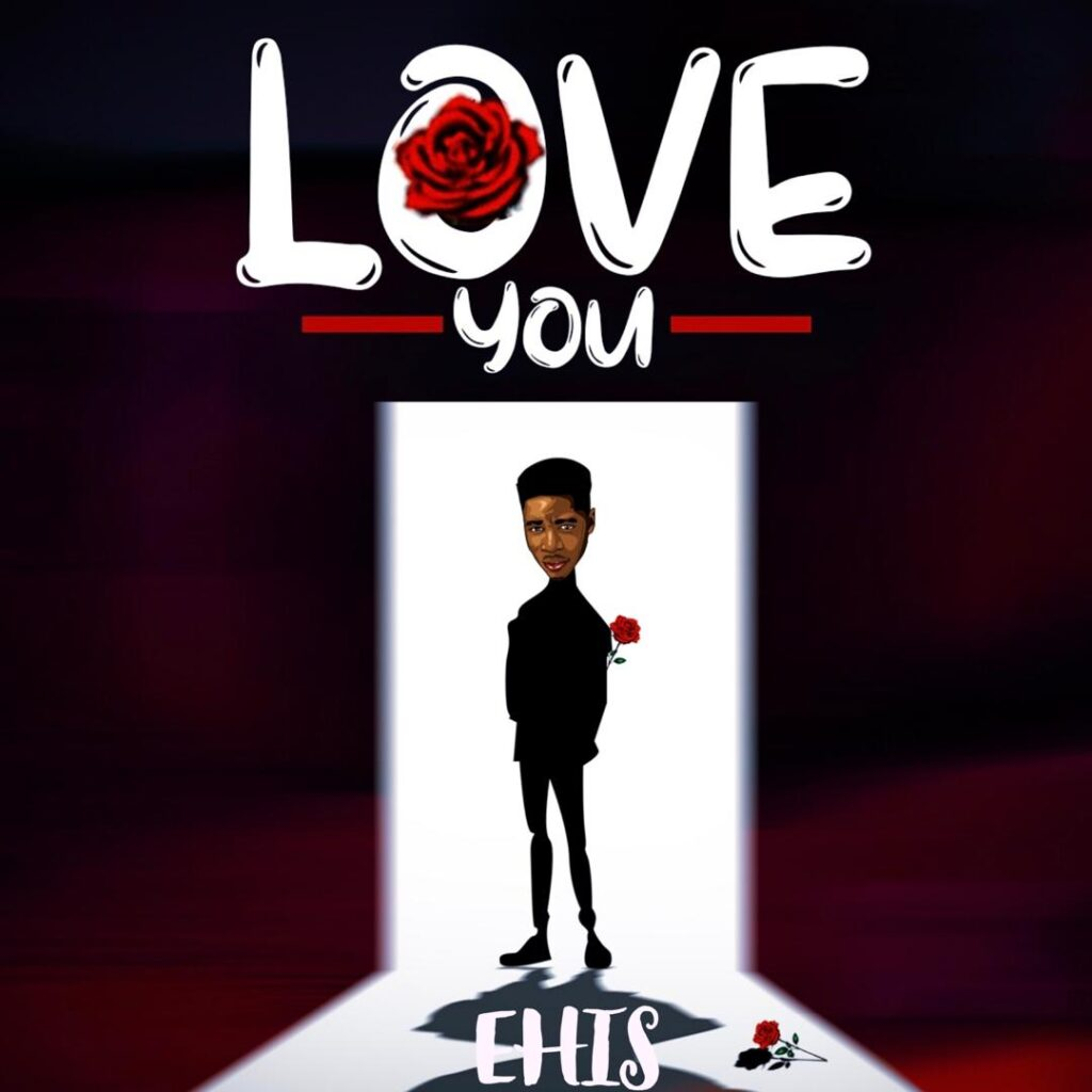 Ehis - Love You