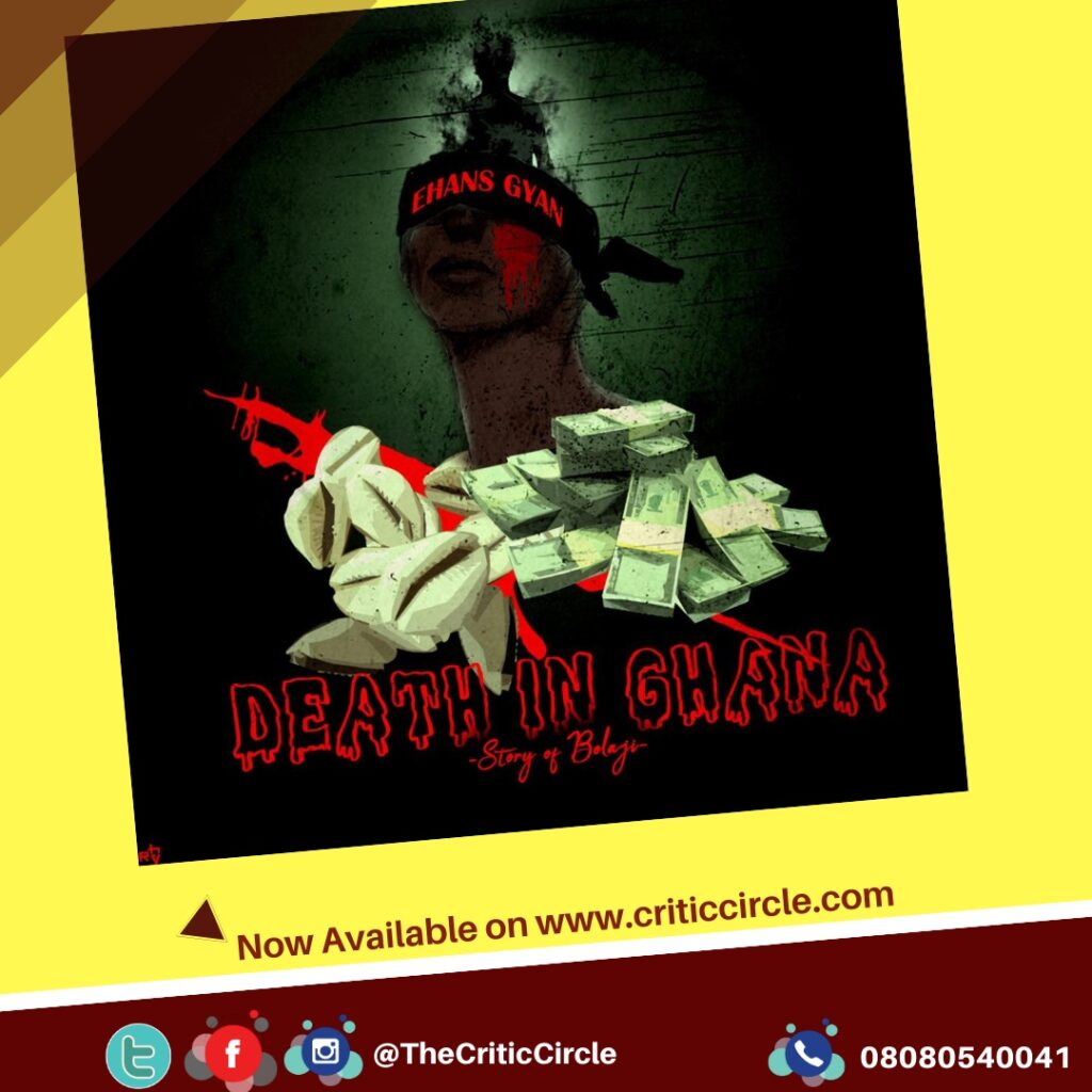 Street Pop: Ehans Gyan - Death In Ghana [Download Mp3]