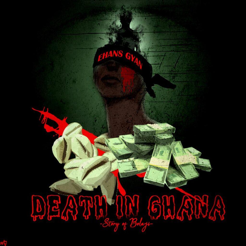 Street Pop, Ehans Gyan, Death In Ghana, [Download Mp3]