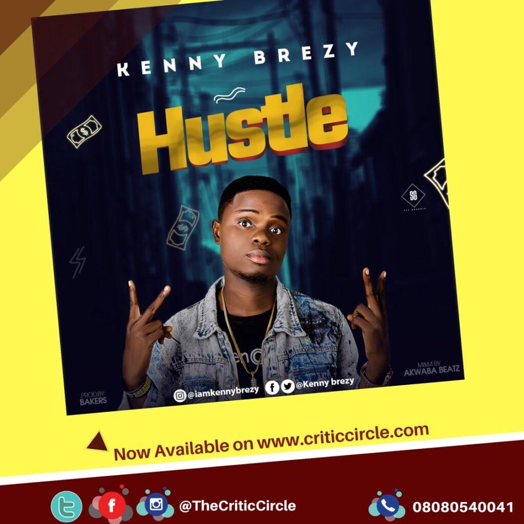 Street Pop: Kenny Brezy -  Hustle [Download Mp3]