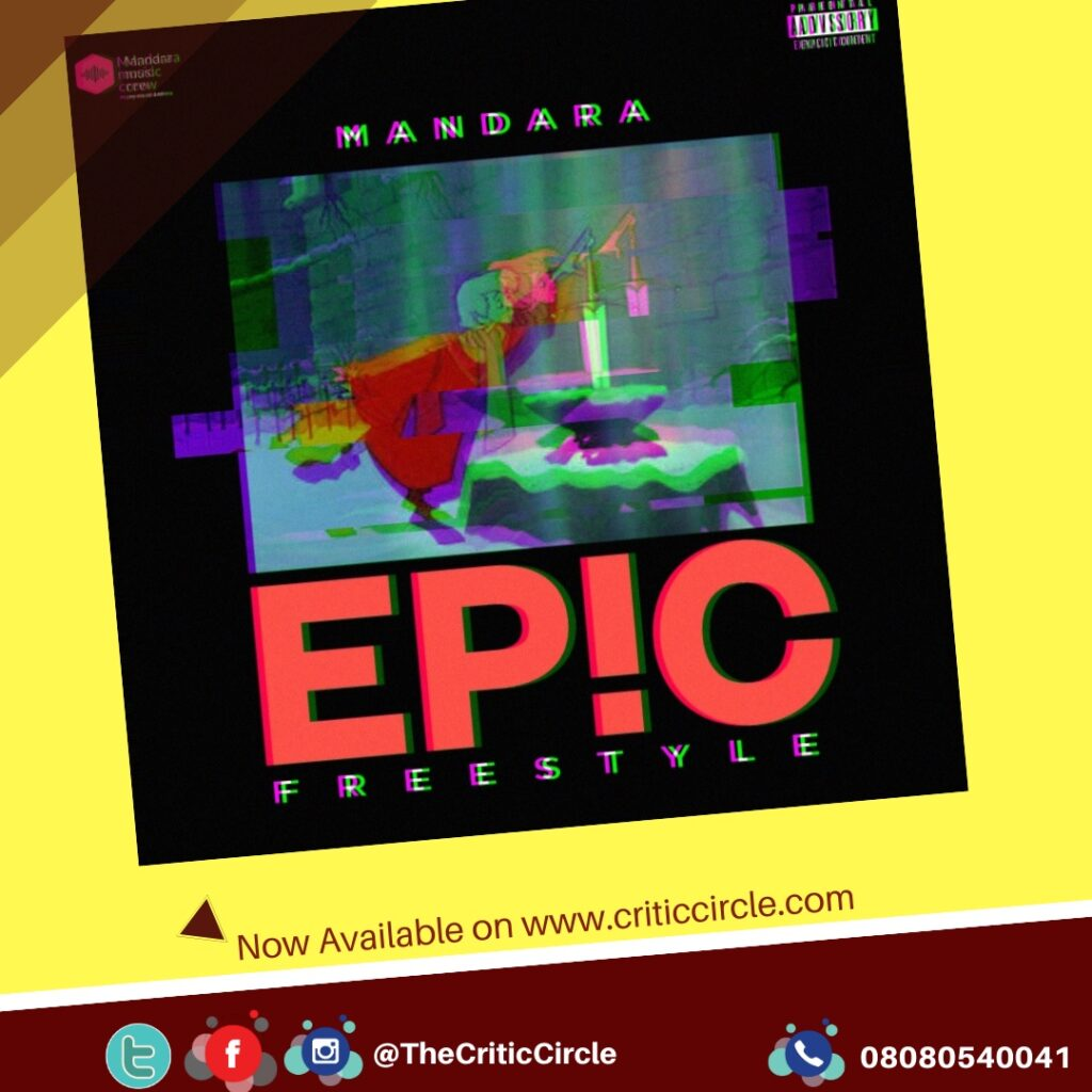Mandara - Epic Freestyle [Download Mp3]