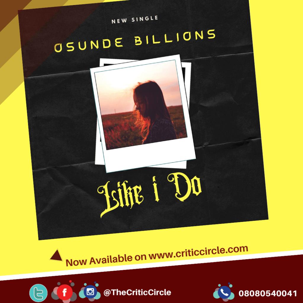 Afropop: Osunde Billions - Like I Do [Download Mp3]
