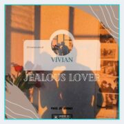 Vi'vian - Jealous [Download Mp3]