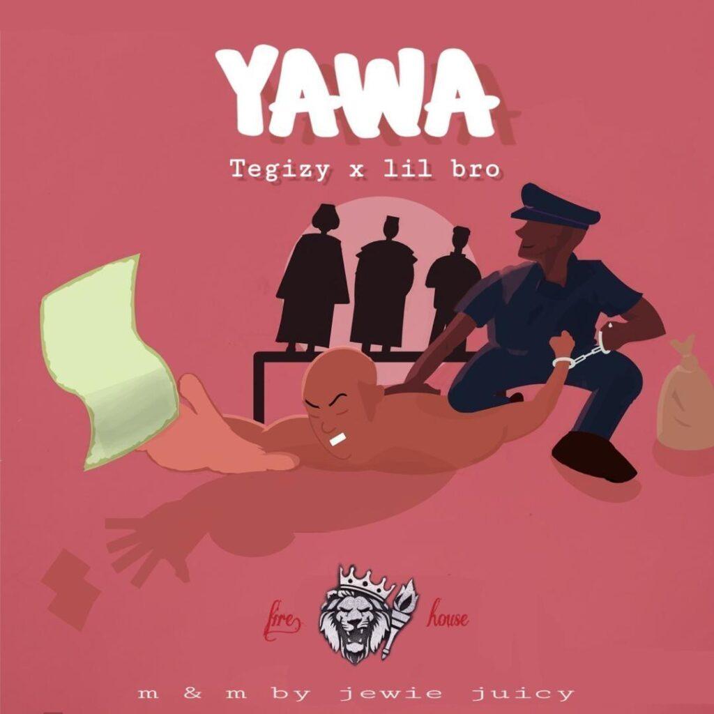 Tegizy feat Lil Bro - Yawa