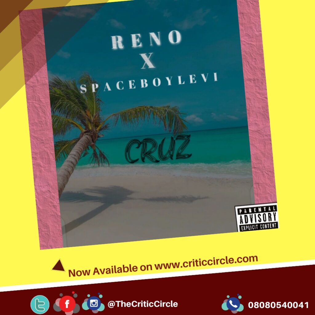 Pop: Reno feat Spaceboylevi - Cruz [Download Mp3]