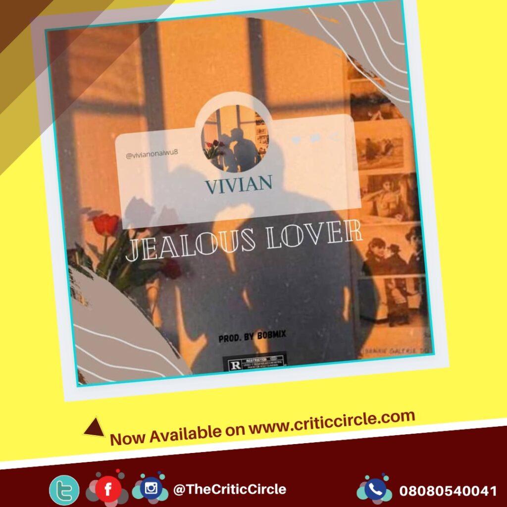 Afropop: Vi'vian - Jealous Lover [Download Mp3]