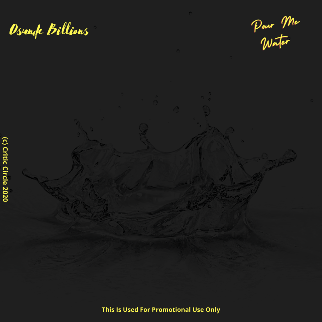 Pop: Osunde Billions - Pour Me Water [Download Mp3]