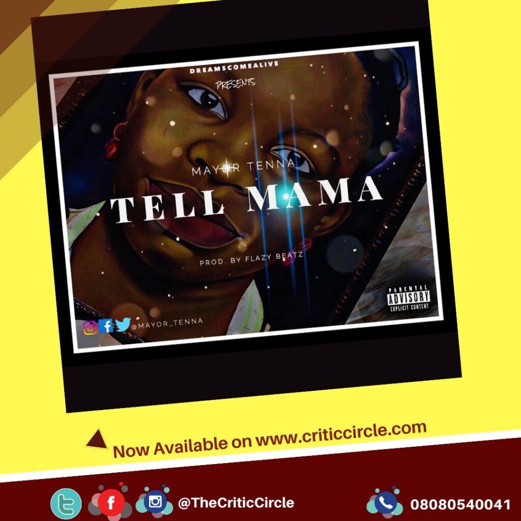 Pop: Mayor Tenna - Tell Mama [Download Mp3]