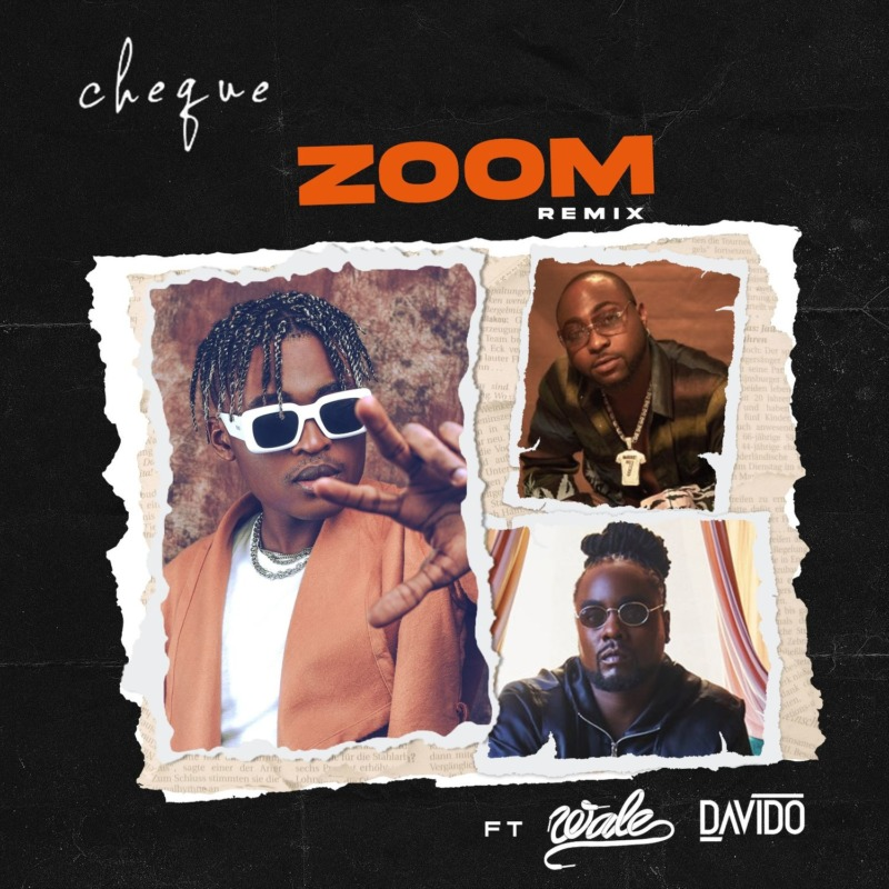 Davido Ate This, A Review on Zoom Remix by Cheque [Read More]