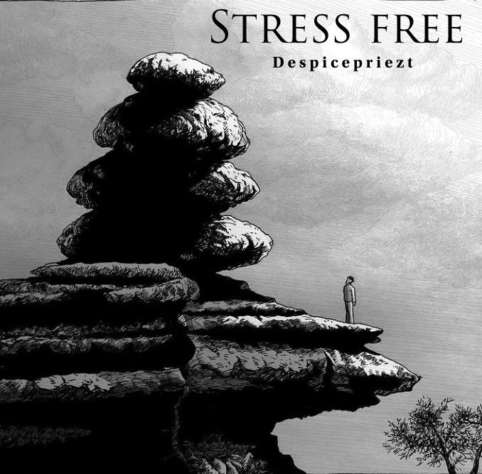 Despicepriezt - Stress Free