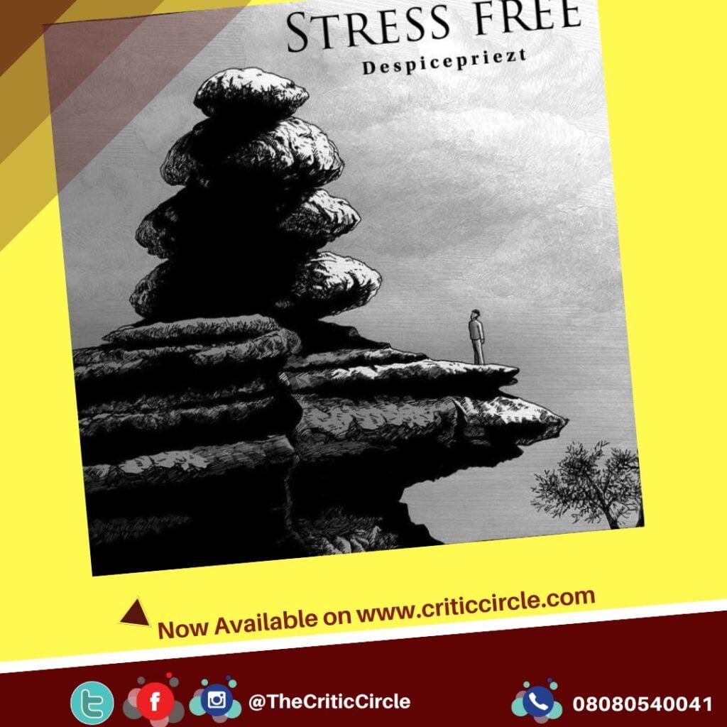 Despicepriezt - Stress Free Download Mp3