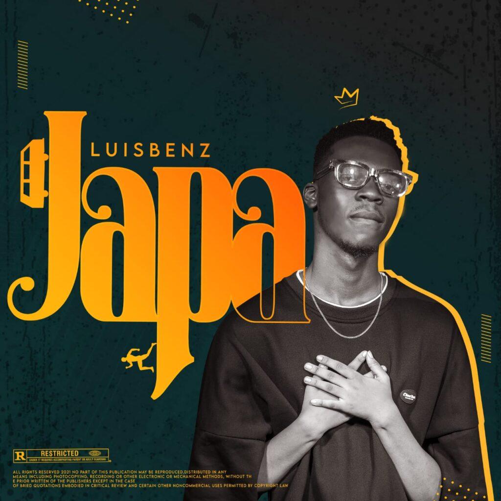 Pop: LuisBenz Drops New Single - JAPA [Download Mp3]